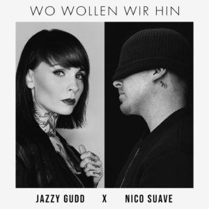 © Jazzy Gudd x Nico Suave - Wo wollen wir hin Cover