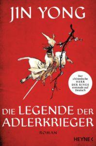 Die Legende der Adlerkrieger von Jin Yong Buchkritik
