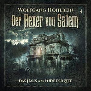 Der Hexer von Salem Folge 4 Das Haus am Ende der Zeit