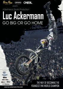 Filmplakat Luc Ackermann Go Big Or Go Home