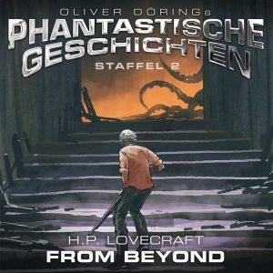 Oliver Dörings Phantastische Geschichten Staffel 2 From Beyond Hörspielkritik