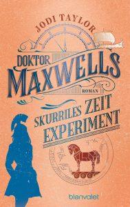 Doktor Maxwells skurriles Zeitexperiment von Jodi Taylor