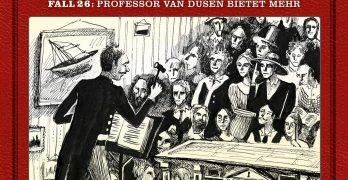 Professor van Dusen Fall 26 Professor van Dusen bietet mehr Hörspielkritik