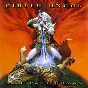 Half past Human von Cirith Ungol CD Kritik