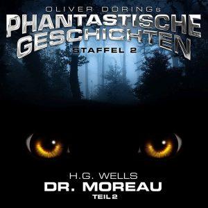 Phantastische Geschichten Staffel 2 Dr. Moreau Teil 2