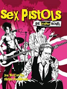 The Sex Pistols Die Graphic Novel von Jim McCarthy und Steve Parkhouse Comickritik