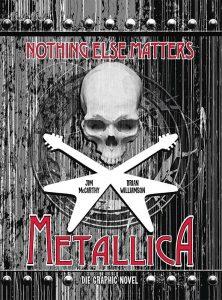 Metallica Nothing Else Matters Die Graphic Novel von Jim McCarthy und Brian Williamson